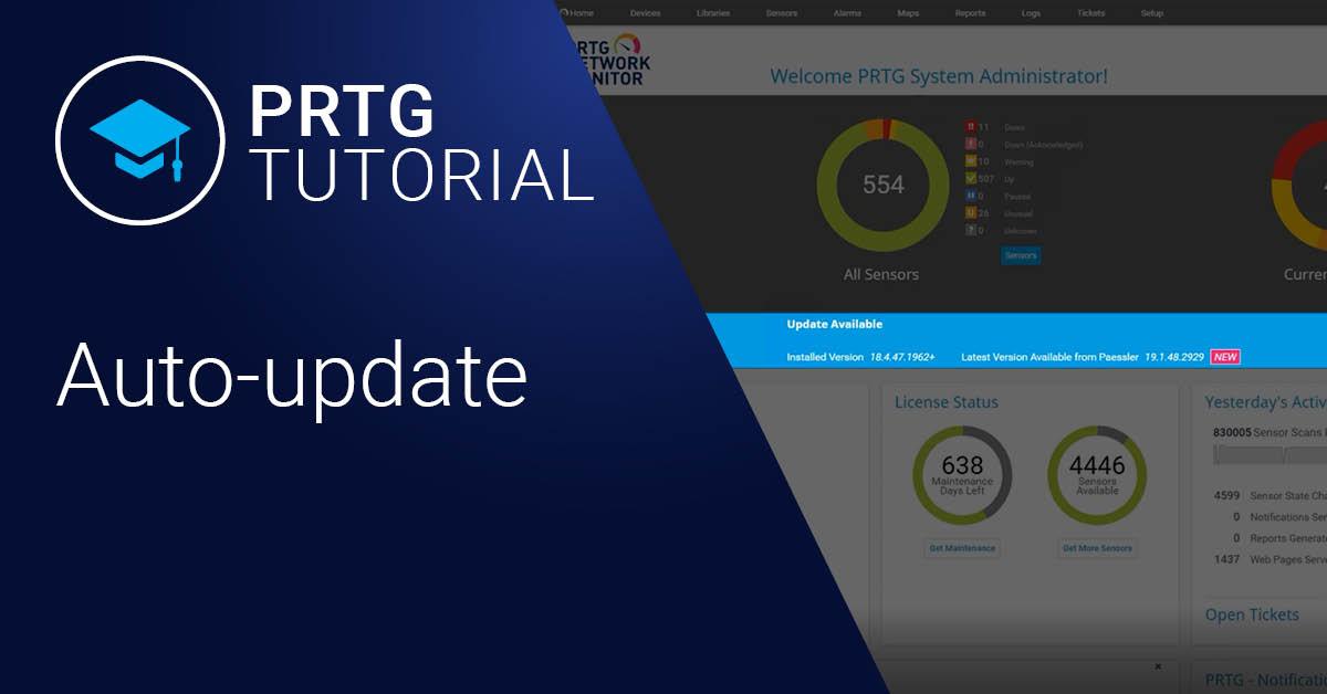 PRTG Video Tutorial: Auto-update (Videos, Setup)