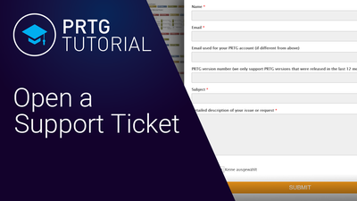 Video: Support ticket in PRTG (Videos, Tickets)