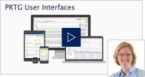 Video - PRTG User Interaces