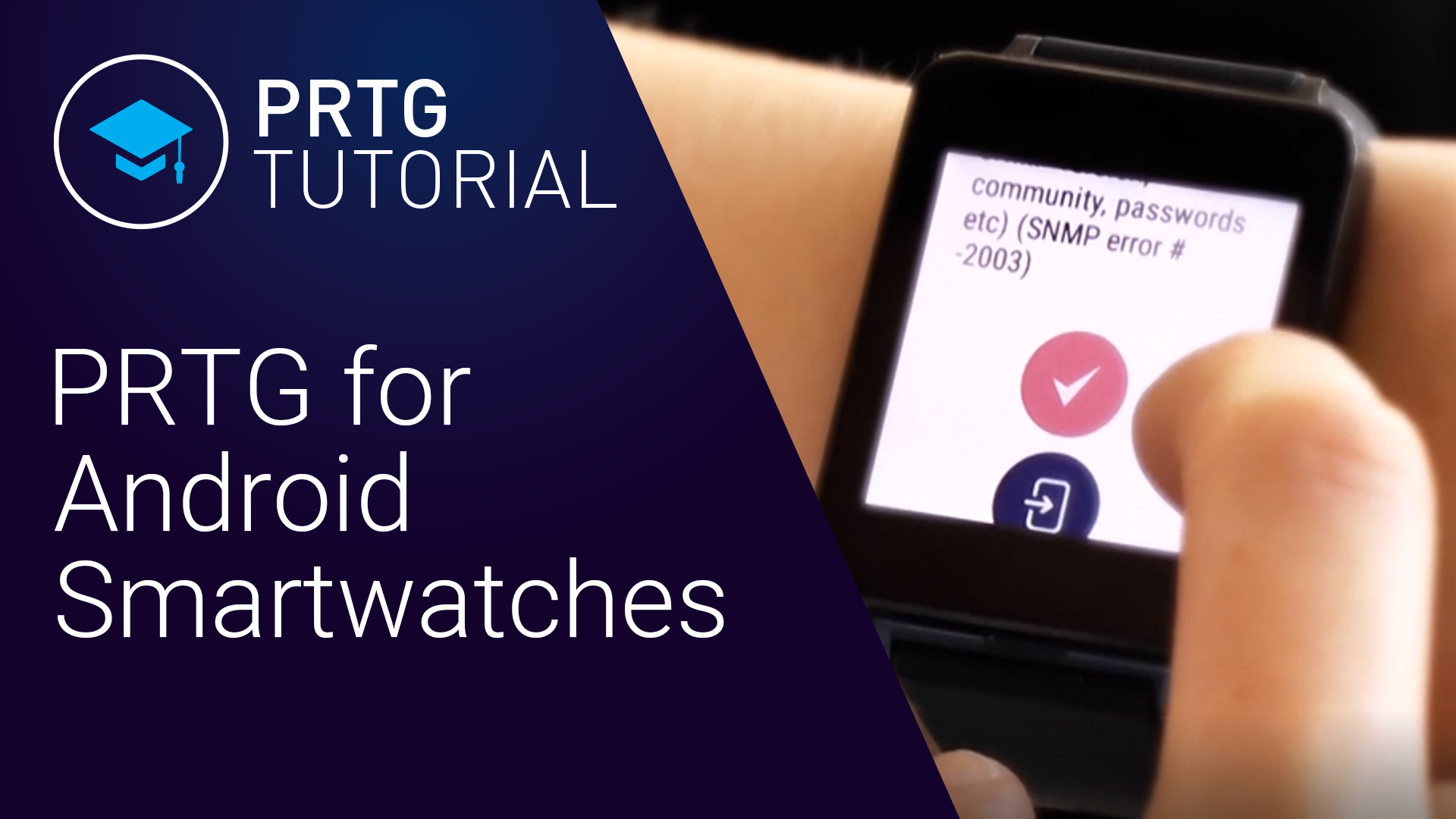 PRTG POUR L'APPLICATION WATCH SOUS ANDROID WEAR (Videos)