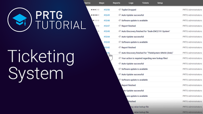 Video: Ticketing system in PRTG (Videos, Tickets)