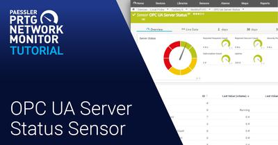 Video: OPC UA Server Status sensor (Videos, Industries, IoT, Sensors)