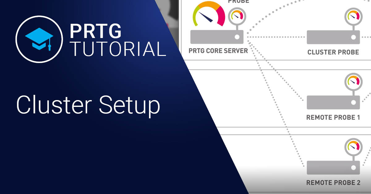 Video: How to set up a PRTG cluster (Videos, Setup)
