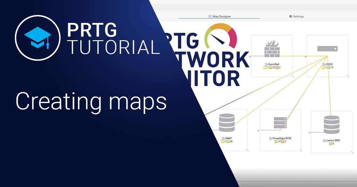 PRTG Network Monitor - Maps erstellen (Videos)