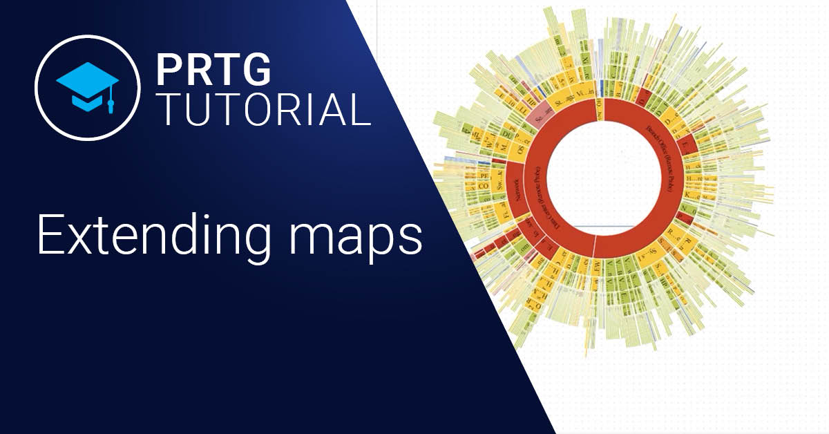 Video: Extending maps in PRTG (Videos, Maps)