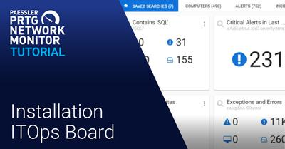 Video: ITOps Board installation (Videos, Industries, ITOps Board, Overview, PRTG Enterprise Monitor, Setup)