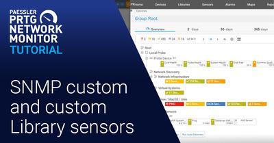 Video: SNMP custom sensor and custom Library sensor (Videos, Libraries, SNMP)