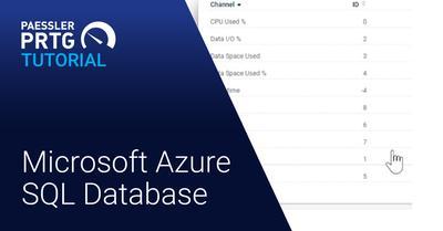 PRTG Tutorial: Microsoft Azure SQL Database sensor (Videos, Sensors)