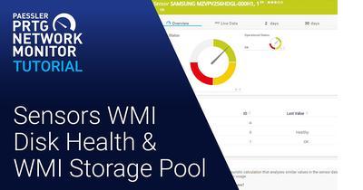 Video: WMI Disk Health & WMI Storage Pool sensor (Videos, Sensors)